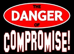 TheDangerOfCompromise