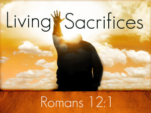 living-sacrifices